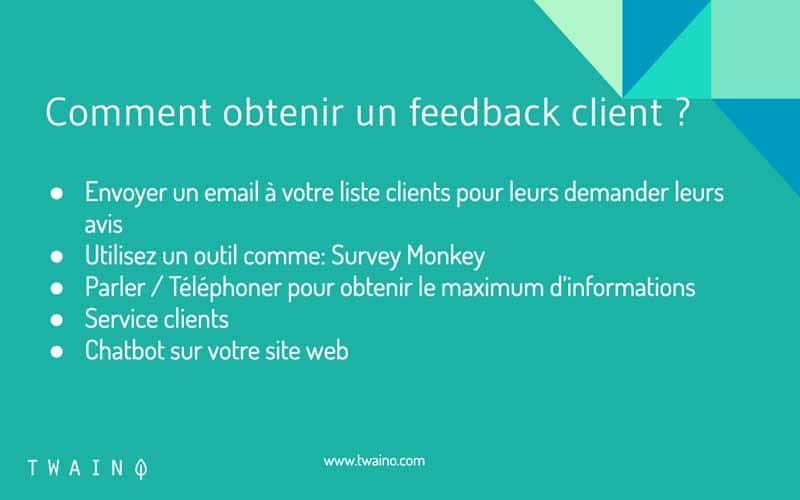 Comment obtenir un feedback client