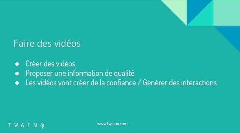 Faire des videos