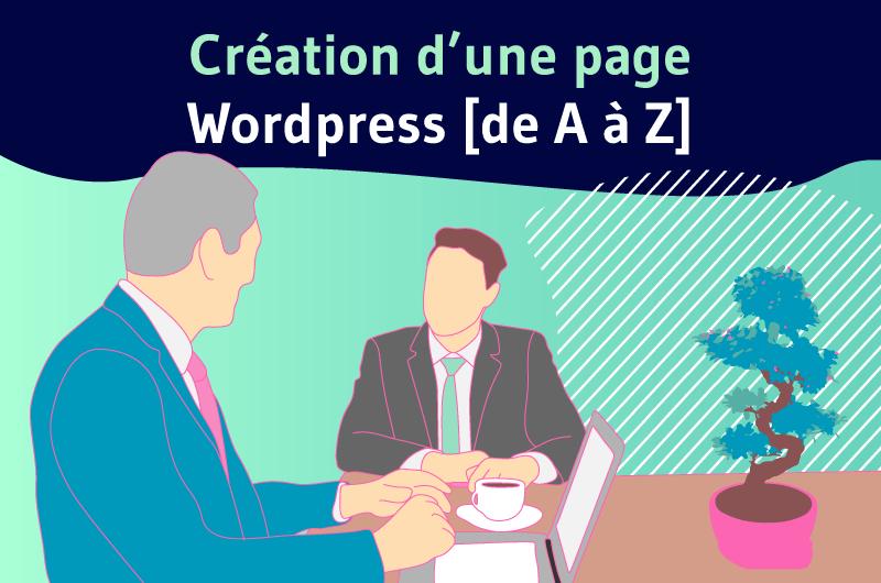 Création d'une page wordpress de A à Z