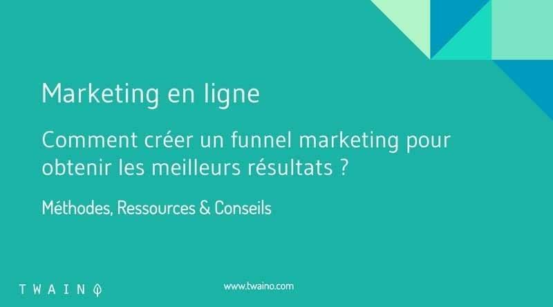 1 Comment creer un funnel en marketing