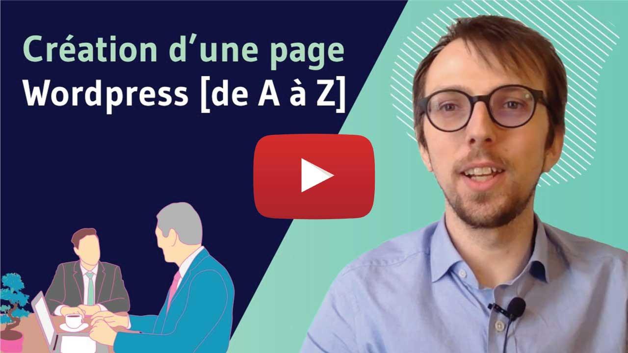 Vidéo création d'une page Wordpress de A à Z