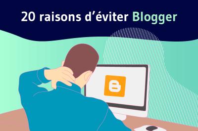 20 raisons deviter blogger blog