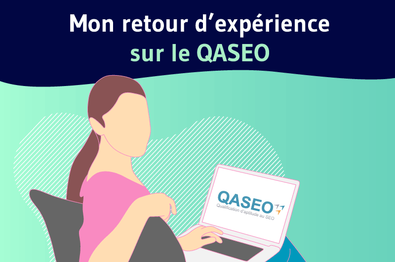 Mon retour experience QASEO