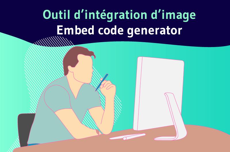 Outil intégration image Embed code generator