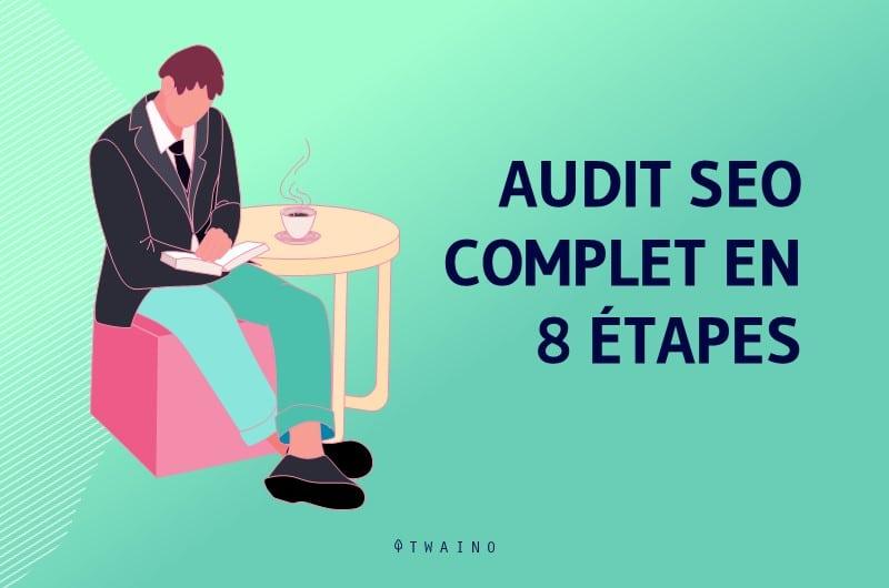 Evaluation manuelle pour un audit SEO