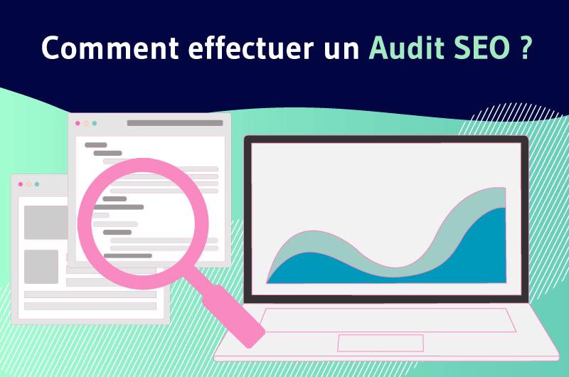 Comment effectuer un audit SEO ?