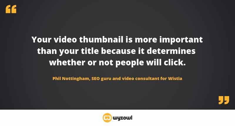 Les vignettes videos sont très importantes