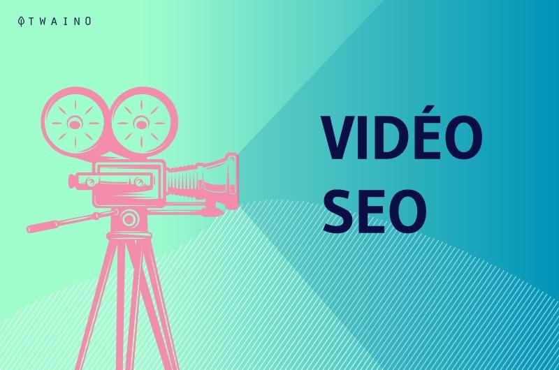 Video SEO Le Guide Complet pour Optimiser Efficacement vos Vidéos dans Google
