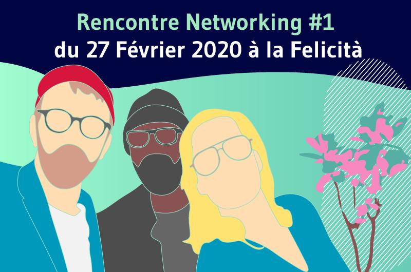 Rencontre Networking #1 du 27 Février 2020 à la Felicità