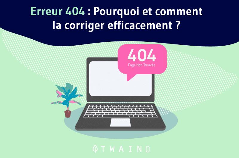 Erreur-404-Pourquoi-et-comment-la-corriger-efficacement