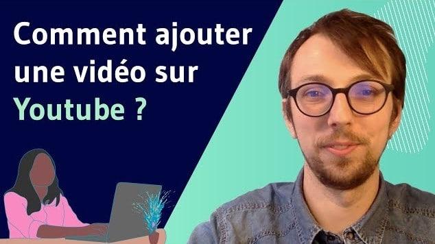 Comment ajouter une video sur youtube