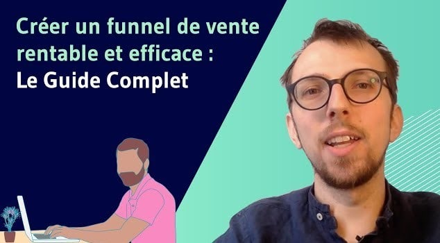 Comment creer un funnel de vente