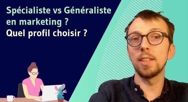 Specialiste vs Generaliste en marketing