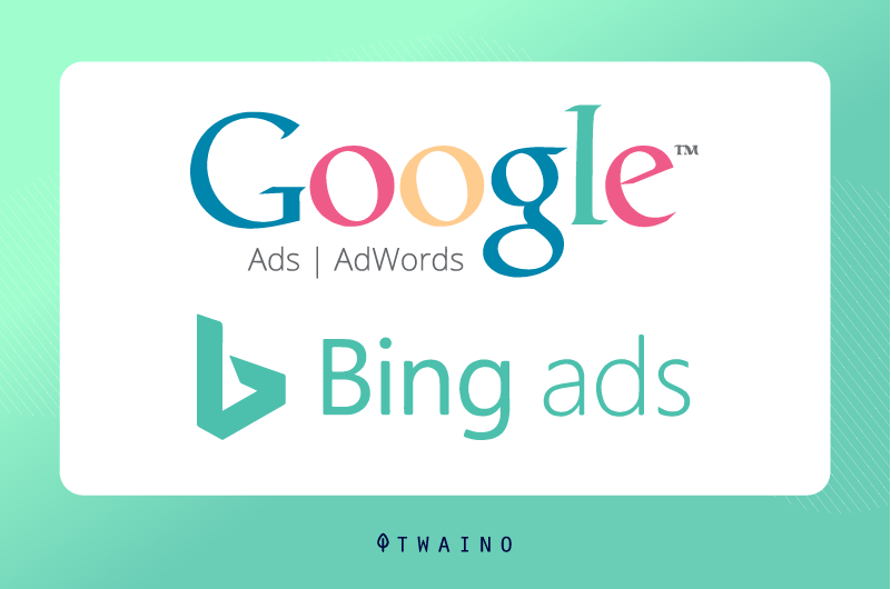 Google AdWords bing Ads