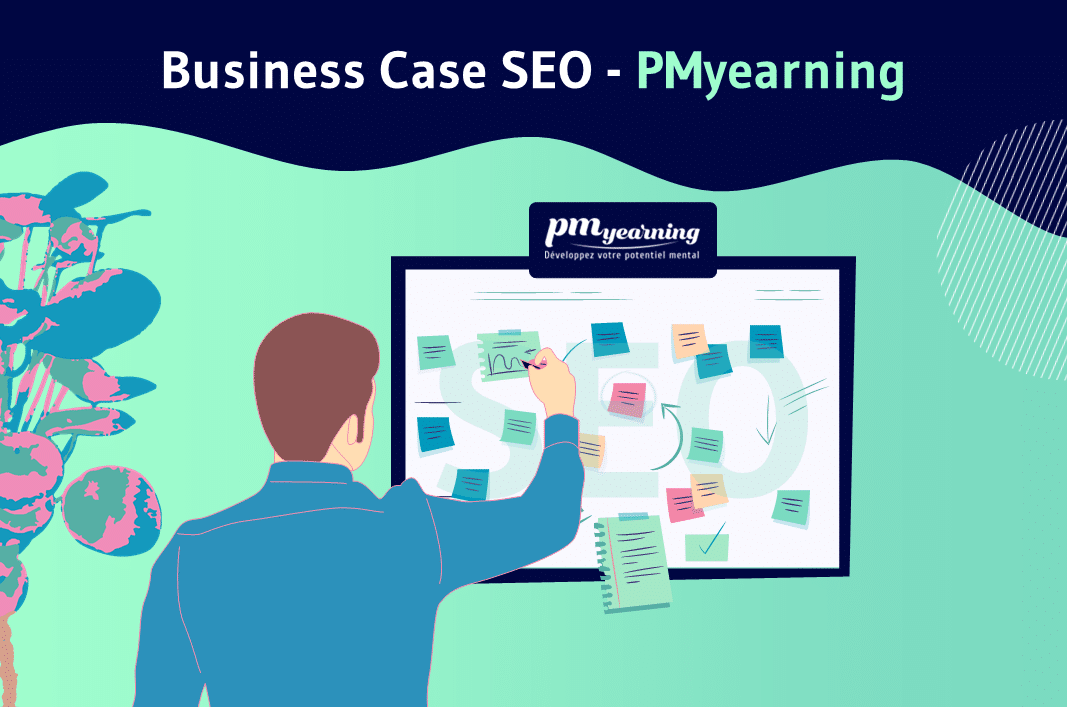 Business Case SEO - PMyearning