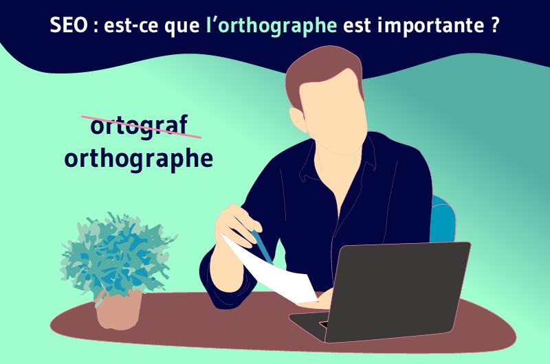 seo est ce que l'ortographe est importante (1)