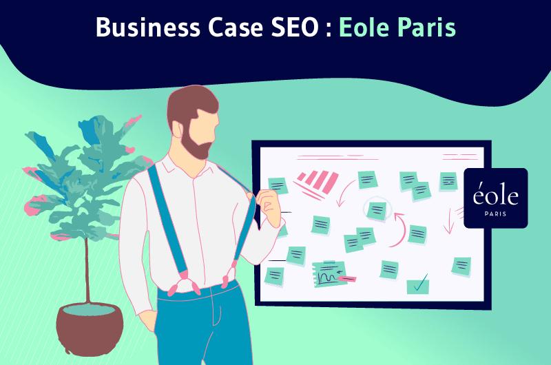 Business case SEO - eole paris (1)