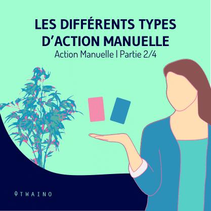 Action manuelle part 2-01 Les differents types d action manuelle
