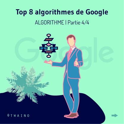 PART 4 - Carrousel-ALGORITHME-01 Top 8 algorithmes