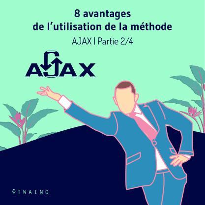 Partie 2 Carrousel-AJAX -01 Huit avantages