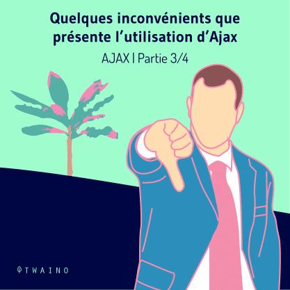 Partie 3 Carrousel-AJAX-01 Inconvenients