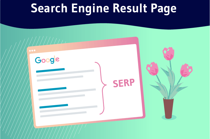 Définition SERP ou Search Engine Result Page