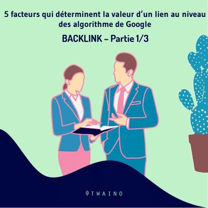 PART 1 Carrousel-backlink-01 5 facteurs