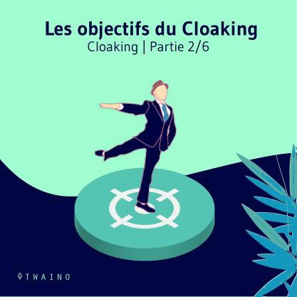 Partie 2 Carrousel_Cloaking-01 Objectifs