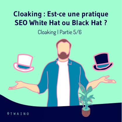 Partie 5 Carrousel_Cloaking-01 Est ce une pratique SEO White ou Black Hat