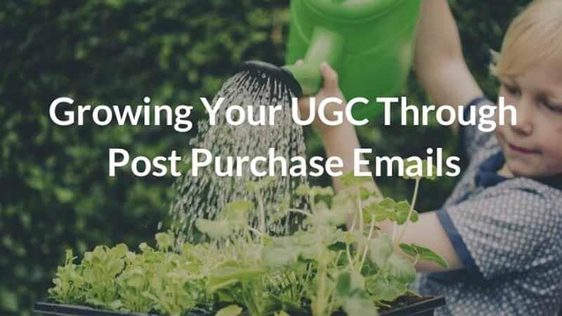 Augmentez l UGC par les E-mails post-achat