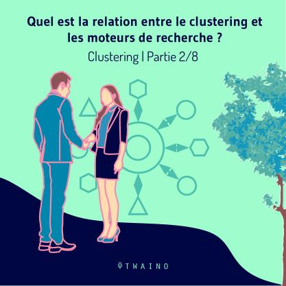 PART 2 Carrousel-Clustering-01 Relation clustering moteurs de recherche