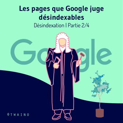PART 2 Carrousel_Desindexation-01 Pages que Google juge desindexables