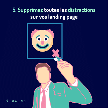 PART 5 Carrousel-landing page-06 Supprimez les distractions