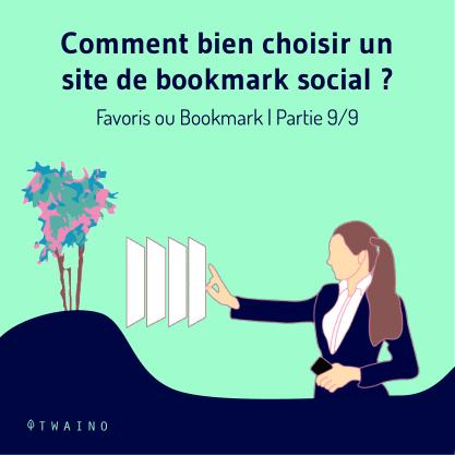PARTIE 9 Carrousel_Favoris_ou_Bookmark.pptx-01 Comment choisir